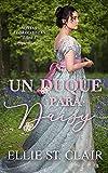 Un duque para Daisy (Novias Florecientes nº 1)