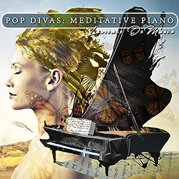 Pop Divas: Meditative Piano