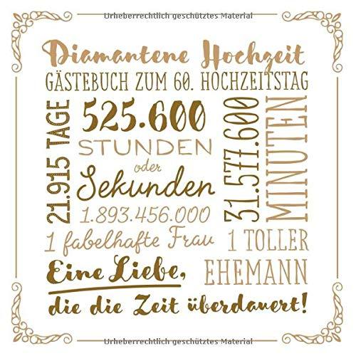 Diamantene Hochzeit ~ Gästebuch zum 60. Hochzeitstag: Vintage Dekoration zur Feier der...