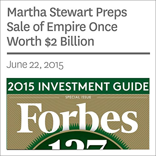 Martha Stewart Preps Sale of Empire Once Worth $2 Billion audiobook cover art
