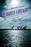 Solidarity Forever?: Race, Gender, and Unionism in the Ports of Southern California