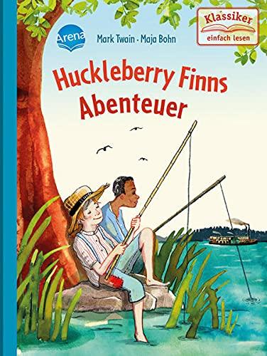 Huckleberry Finns Abenteuer: Klassiker einfach lesen