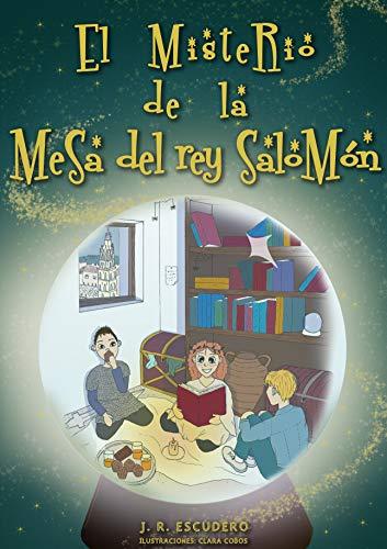 EL MISTERIO DE LA MESA DEL REY SALOMÓN: Fantasía, acción, humor y aventuras. Libro ilustrado para niñ@s de 6 a 12 años. (Una Banda Aparte nº 1)
