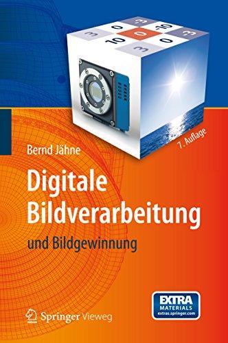 Digitale Bildverarbeitung: und Bildgewinnung