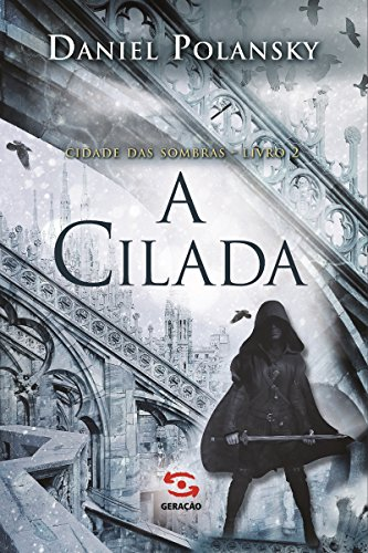 A Cilada (Cidade das Sombras Livro 2)
