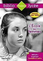 Bibliolycée L'Ecole des femmes Molière - Parcours Comédie et satire (texte intégral) de Moliere
