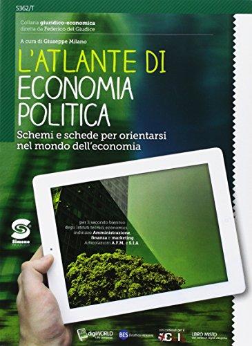 Il nuovo Le basi dell'economia politica. Con Atlante di economia politica. Per le Scuole superiori. Con e-book. Con espansione online