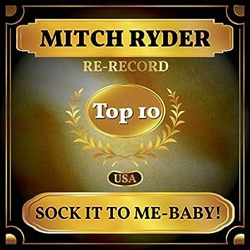 Sock It to Me-Baby! (Billboard Hot 100 - No 6)