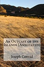 An Outcast of the Islands (Annotated)