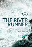The River Runner (2021) ポスター キャンバス 印刷 絵画 ウォールアート リビングルーム 寝室の装飾 - 20x28インチ フレームなし(50x70cm)
