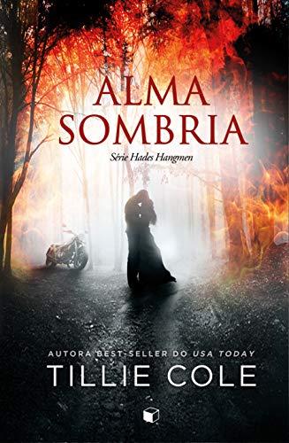 Alma Sombria (Hades Hangmen Livro 3) (Portuguese Edition)