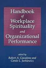 Handbook of Workplace Spirituality and Organizational Performance (2005-09-01)
