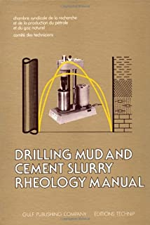 Drilling Mud and Cement Slurry Rheology Manual