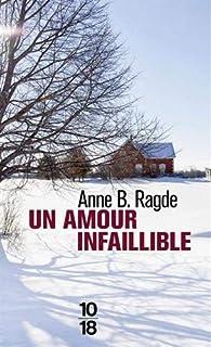 Un amour infaillible par Anne B. Ragde