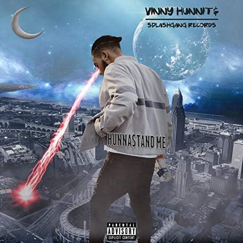 Vinny Hunnit$