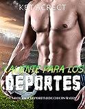 Caliente para los deportes: Un romance deportivo de chicos malos