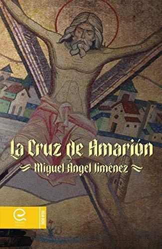 La Cruz de Amarión PDF EPUB Gratis descargar completo