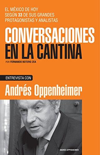 Andrés Oppenheimer (Spanish Edition)
