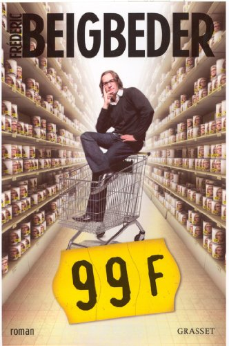 99 Francs Le film (Littérature Française) (French Edition)