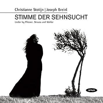 Stimme der Sehnsucht - Lieder by Pfitzner, Strauss and Mahler