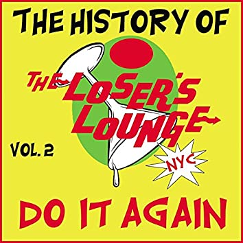 The History of the Loser's Lounge NYC, Vol. 2: Do It Again, Surfer Girl