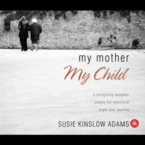 My Mother, My Child audiobook cover art