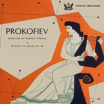 Prokofiev: Quintet in G Minor, Op. 39 & Overture on Hebrew Themes, Op. 34