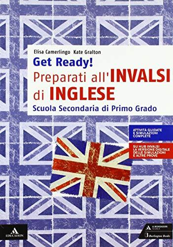 Get ready! Preparati all'INVALSI di inglese. Per la Scuola media