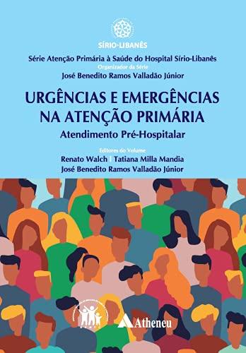 Urgência e Emergência na Atenção Primária: Atendimento Pré-hospitalar