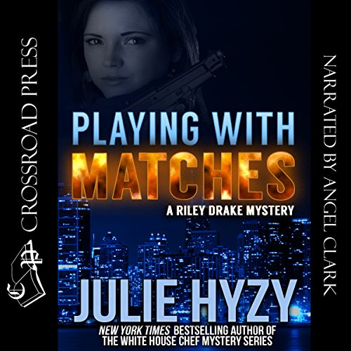 Playing with Matches     A Riley Drake Mystery, Book 1              By:                                                                                                                                 Julie Hyzy                               Narrated by:                                                                                                                                 Angel Clark                      Length: 9 hrs and 45 mins     34 ratings     Overall 3.7