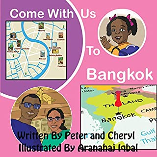Come with Us to Bangkok     Come with Us Adventure Series, Book 5              Written by:                                                                                                                                 Simon Card,                                                                                        Cheryl Card,                                                                                        Peter Card                               Narrated by:                                                                                                                                 Gwendolyn Carter                      Length: 3 mins     Not rated yet     Overall 0.0
