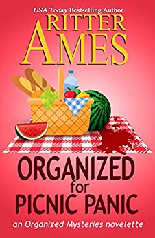 Organized for Picnic Panic: A Cozy Mystery (Organized Mysteries Book 6) by [Ritter Ames]