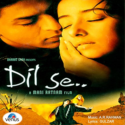 Dil Se (Original Motion Picture Soundtrack)