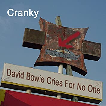 David Bowie Cries For No One