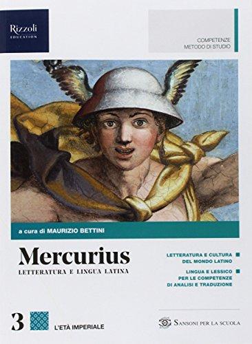 Mercurius. Letteratura e lingua latina. (Adozione tipo B). Per le Scuole superiori. Con ebook. Con espansione online: 3