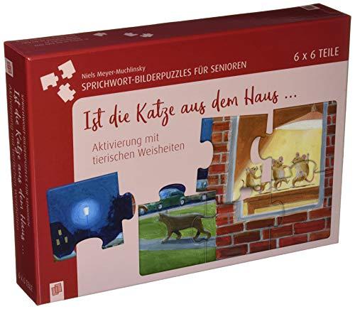 Sprichwort-Bilderpuzzles für Senioren: Ist die Katze aus dem Haus …: Aktivierung mit tierischen Weisheiten - 6 x 6 Teile