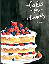The Cakes for Cancer Cookbook