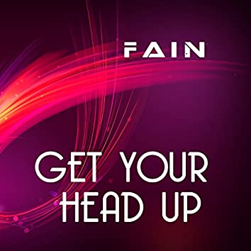 Get Your Head Up