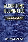 Algorithms Illuminated (Part 2): Graph Algorithms and Data Structures - Tim Roughgarden