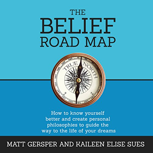 The Belief Road Map audiobook cover art