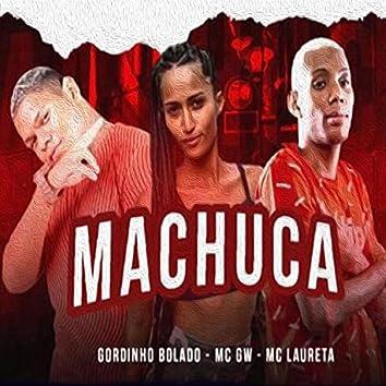Machuca (feat. Mc Laureta & Mc Gw) (Brega Funk)