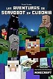 Las aventuras de Servobot en Cubonia : (Libro no oficial)