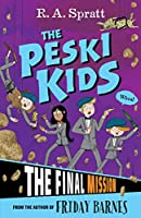 The Final Mission (Peski Kids)