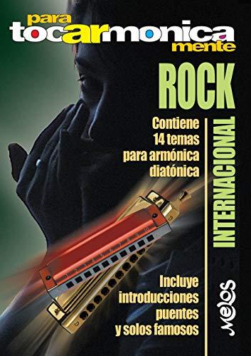 Para tocar Armónicamente Internacional: Rock Internacional. Contiene 14 temas para armónica diatónica