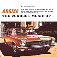 Current Music of Aroma