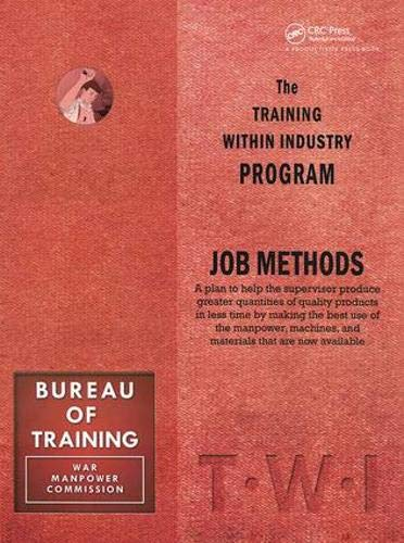 Training Within Industry: Job Methods: Job Methods