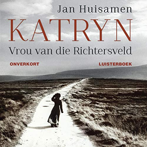 Katryn (Afrikaans Edition) audiobook cover art