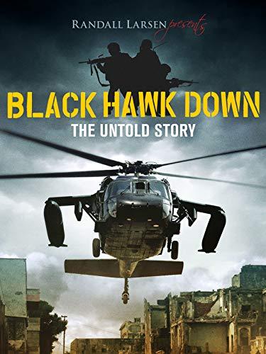 Black Hawk Down: The Untold Story