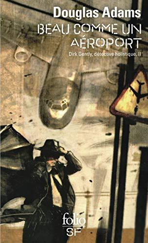 Dirk Gentle, détective holistique, tome 2
