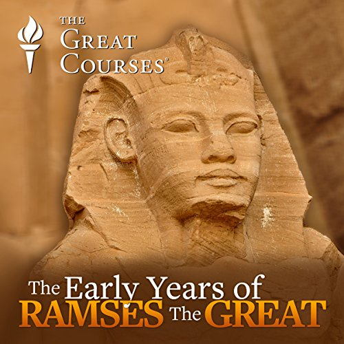 The Early Years of Ramses the Great audiobook cover art